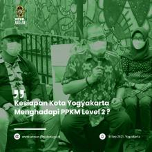 DPRD Menyapa : Kesiapan Kota Yogyakarta Menyambut PPKM Level 2